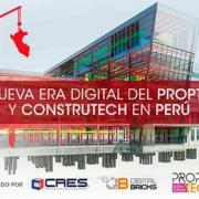 La nueva Era digital del PropTech y ConstruTech en Perú